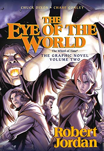 The Eye of the World: the Graphic Novel, Volume Two (Wheel of Time Other) (0765331624) by Jordan, Robert; Dixon, Chuck