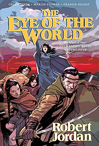 9780765331632: The Eye of the World: The Graphic Novel, Volume Three (Wheel of Time Other)