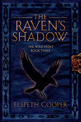 9780765331670: The Raven's Shadow: The Wild Hunt Book Three