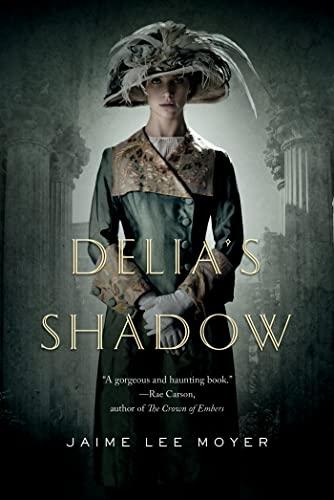 9780765331823: Delia's Shadow