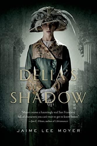 9780765331854: Delia's Shadow