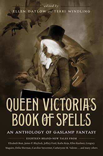 9780765332271: Queen Victoria's Book of Spells: An Anthology of Gaslamp Fantasy