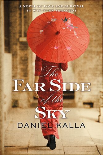 9780765332332: The Far Side of the Sky (Shanghai Series)