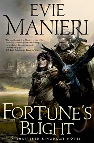 9780765332356: Fortune's Blight (The Shattered Kingdoms)