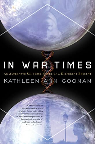 9780765332431: In War Times: An Alternate Universe Novel of a Different Present (Dance Family)