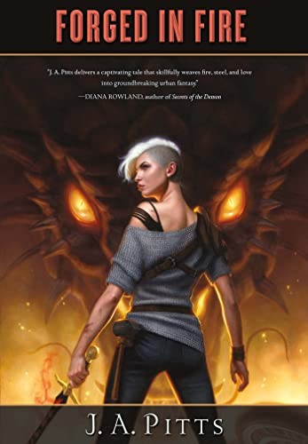 Forged in Fire (Sarah Jane Beauhall): Pitts, J. A.