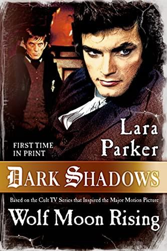 9780765332592: Dark Shadows: Wolf Moon Rising