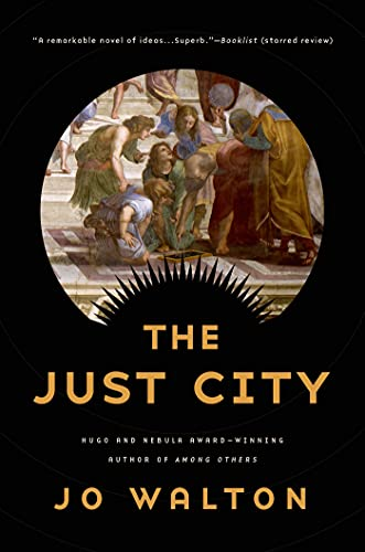 9780765332660: The Just City (Thessaly)