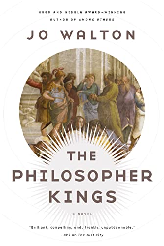 9780765332677: The Philosopher Kings: A Novel (Thessaly)
