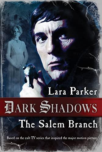 9780765332882: Dark Shadows: The Salem Branch