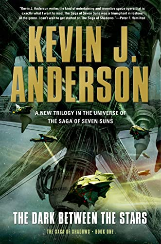 9780765332998: The Dark Between the Stars (Saga of Shadows)