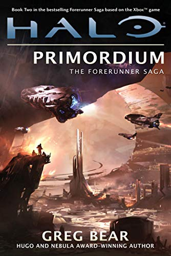 Halo: Primordium: Book Two of the Forerunner Saga (9780765333070) by Greg Bear