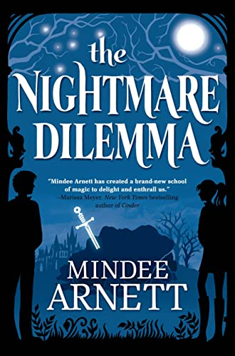 9780765333346: The Nightmare Dilemma (Arkwell Academy)