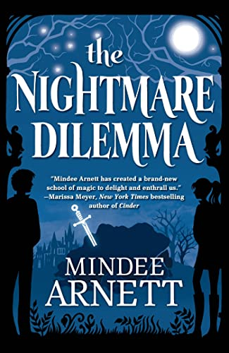 9780765333377: The Nightmare Dilemma (Arkwell Academy)