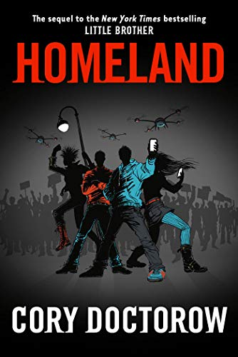 Homeland: Doctorow, Cory