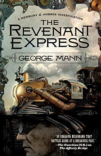 9780765334091: The Revenant Express (Newbury & Hobbes)