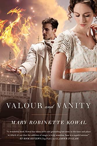 9780765334183: Valour and Vanity (Glamourist Histories)