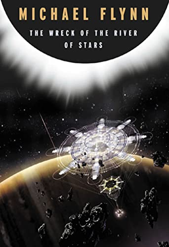 9780765334190: The Wreck of the River of Stars