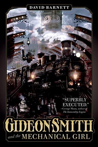 9780765334244: Gideon Smith and the Mechanical Girl