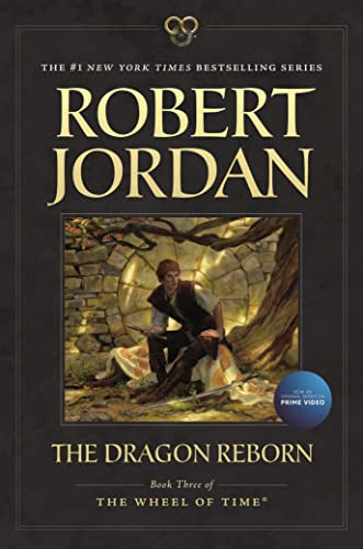 9780765334350: The Dragon Reborn: Book Three of 'The Wheel of Time'