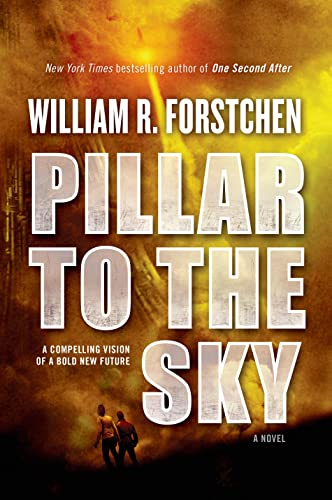 9780765334381: Pillar to the Sky: A Novel