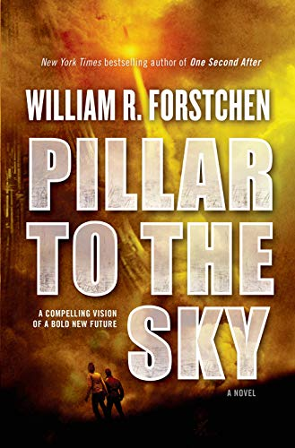 9780765334398: Pillar to the Sky: A Novel