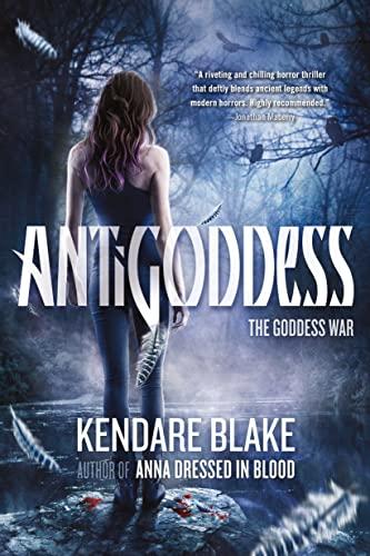 9780765334466: Antigoddess (The Goddess War)