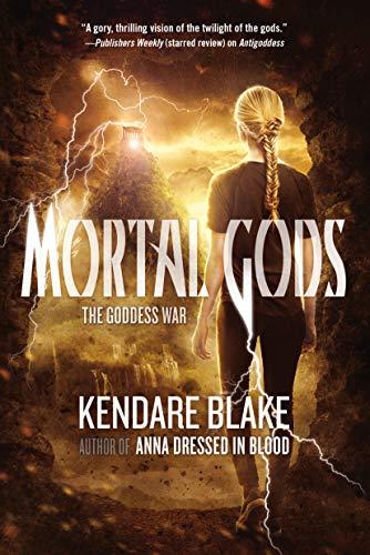 9780765334473: Mortal Gods (The Goddess War)