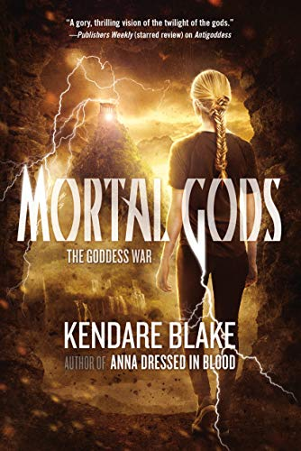 9780765334473: Mortal Gods (Goddess War)