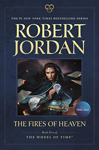 9780765334640: The Fires of Heaven: Book Five of 'The Wheel of Time'