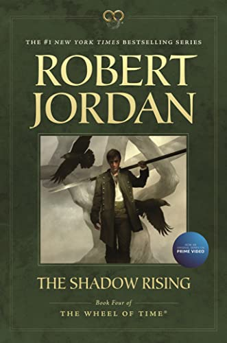 9780765334671: The Shadow Rising: Book Four of 'The Wheel of Time'