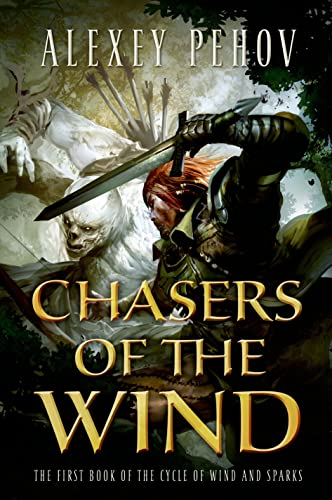 9780765334893: Chasers of the Wind (The Cycle of Wind and Sparks)