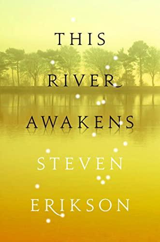 This River Awakens: Erikson, Steven
