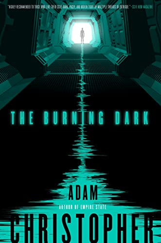 9780765335081: The Burning Dark