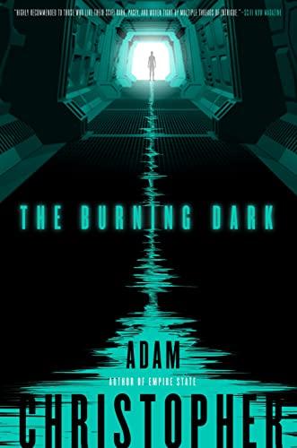 The Burning Dark (Spider War): Christopher, Adam