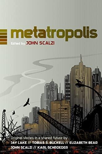 9780765335104: Metatropolis: Original Science Fiction Stories in a Shared Future
