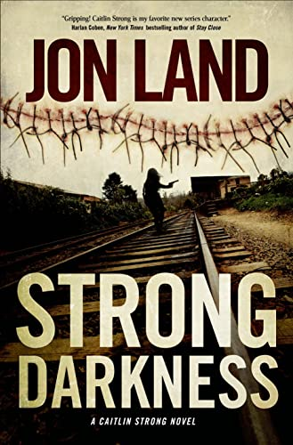 [signed] Land, Jon | Strong Darkness | Signed First Edition Book
