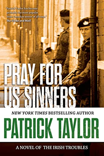 9780765335180: Pray for Us Sinners: A Novel of the Irish Troubles