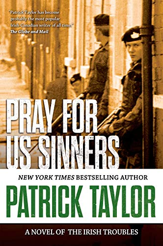 9780765335210: Pray for Us Sinners: A Novel of the Irish Troubles