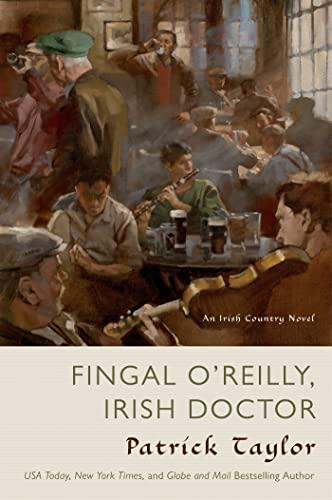 9780765335241: Fingal O'Reilly, Irish Doctor: An Irish Country Novel (Irish Country Books)