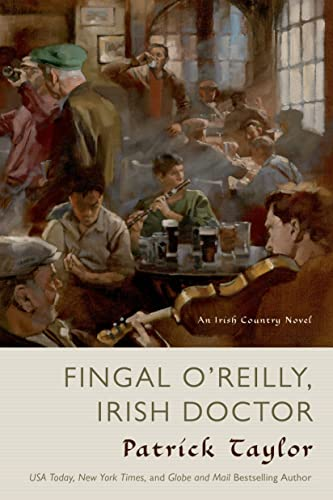 9780765335258: Fingal O'Reilly, Irish Doctor: An Irish Country Novel (Irish Country Books)