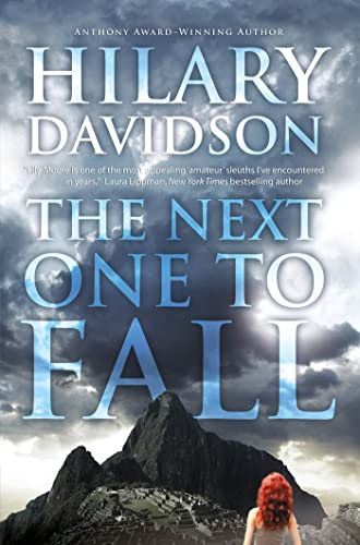 The Next One to Fall (Lily Moore Series): Hilary Davidson