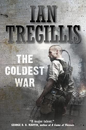 9780765335388: The Coldest War (Milkweed Triptych)