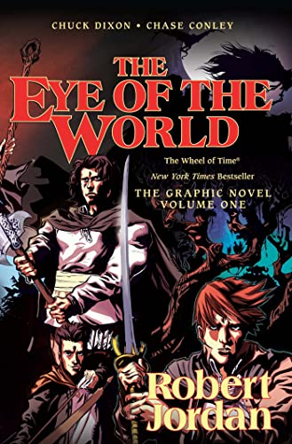 The Eye of the World: The Graphic Novel, Volume One (Wheel of Time Other) (9780765335418) by Robert Jordan; Chuck Dixon
