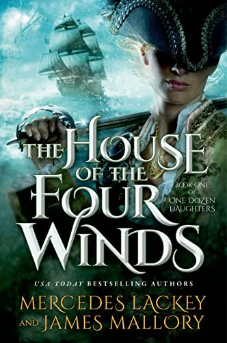9780765335654: The House of the Four Winds: Book One of One Dozen Daughters