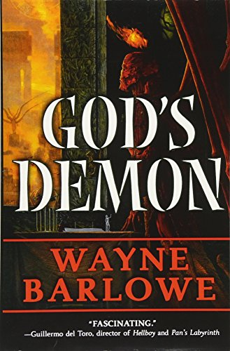 God's Demon (0765335778) by Barlowe, Wayne