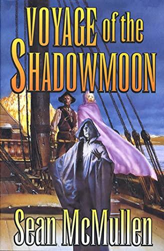 9780765336118: Voyage of the Shadowmoon (The Moonworlds Saga)