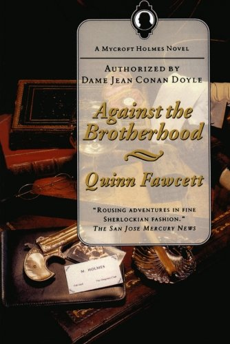 9780765336125: Against the Brotherhood: A Mycroft Holmes Novel