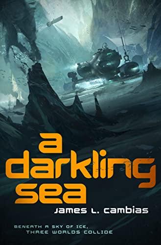 A DARKLING SEA: Cambias, James L.