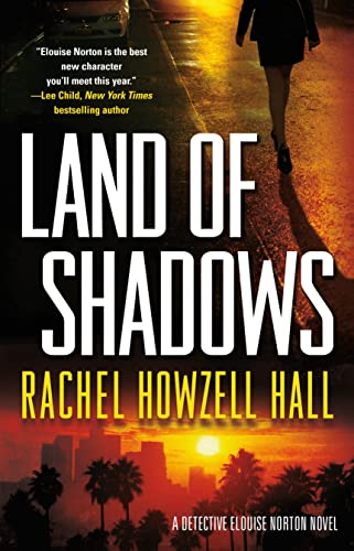 9780765336378: Land of Shadows (Detective Elouise Norton)